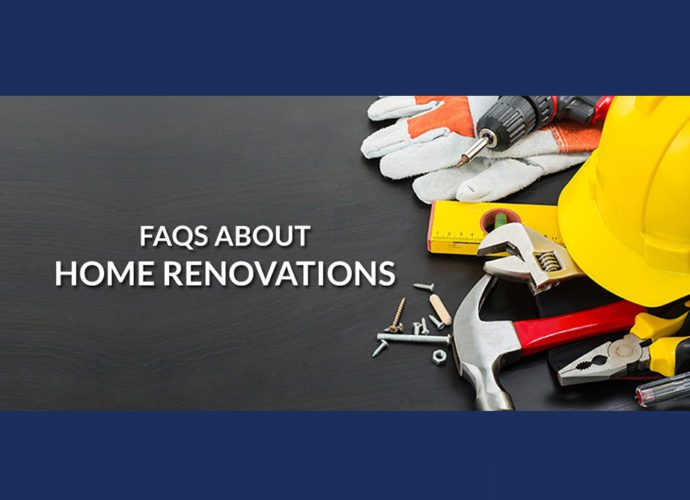 Home renovations FAQ (frequently asked questions)